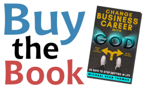 Buy Change Business Career with God by Michael Dean Thomas