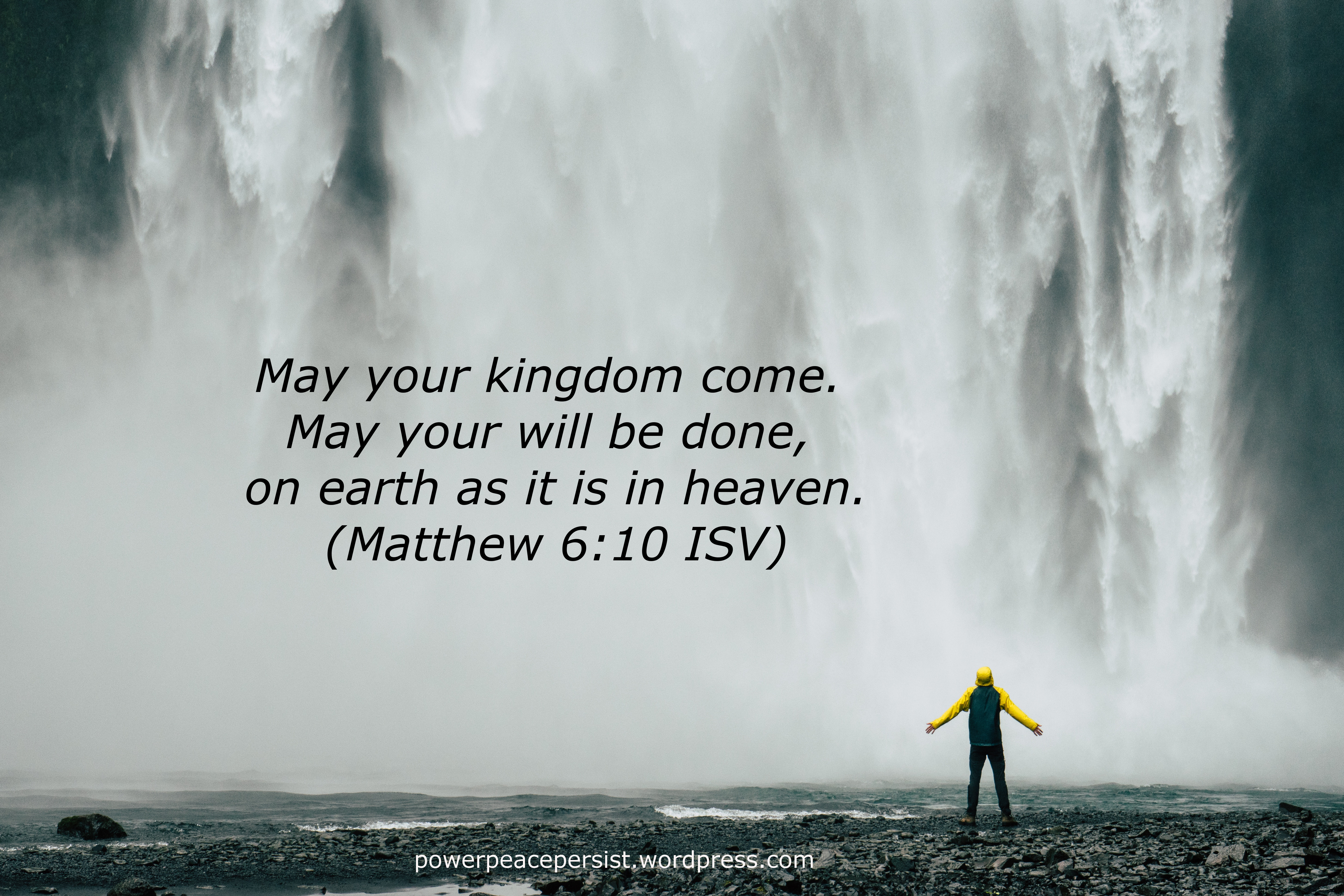 may your kingdom come may your will be done on earth as it is in heaven